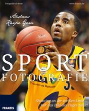 Sportfotografie - Shooting an der weißen Linie ... nur das Bild des Tages zählt!