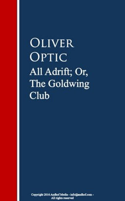 All Adrift; Or, The Goldwing Club