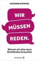 Susanne Schnabl: Wir müssen reden ★★★★★