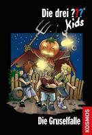Boris Pfeiffer: Die drei ??? Kids, 32, Die Gruselfalle (drei Fragezeichen Kids) ★★★★★