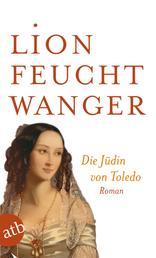 Die Jüdin von Toledo - Roman