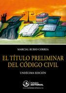 Marcial Rubio Correa: El título preliminar del Código Civil