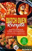 Chili Oven: Dutch Oven Rezepte
