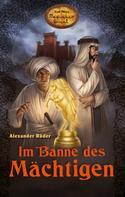Alexander Röder: Im Banne des Mächtigen ★★★★