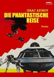 DIE PHANTASTISCHE REISE - Der Roman zum Film