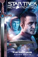 Peter David: Star Trek - New Frontier 01: Kartenhaus ★★★★★