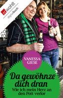 Vanessa Giese: Da gewöhnze dich dran ★★★★