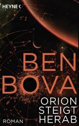 Orion steigt herab - Roman