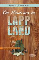 Hatto Zeidler: Ein Badener in Lappland ★★