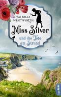 Patricia Wentworth: Miss Silver und die Tote am Strand ★★★★