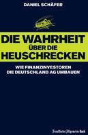 Daniel Schäfer: Die Wahrheit über die Heuschrecken