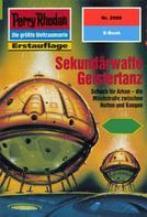 Hubert Haensel: Perry Rhodan 2099: Sekundärwaffe Geistertanz ★★★★