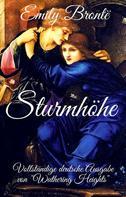 """Emily Brontë: Emily Brontë: Sturmhöhe. Vollständige deutsche Ausgabe von """"Wuthering Heights"""""""