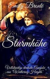 """Emily Brontë: Sturmhöhe. Vollständige deutsche Ausgabe von """"Wuthering Heights"""""""