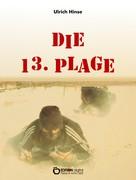 Ulrich Hinse: Die 13. Plage