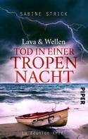 Sabine Strick: Lava und Wellen: Tod in einer Tropennacht ★★★★