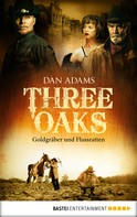 Dan Adams: Three Oaks - Folge 4 ★★★★