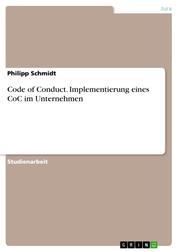 Code of Conduct. Implementierung eines CoC im Unternehmen
