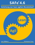 Lars Dibbern: SAFe® 4.6