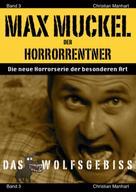 Christian Manhart: Max Muckel Band 3 ★
