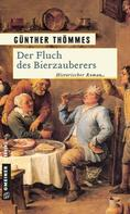 Günther Thömmes: Der Fluch des Bierzauberers ★★★★
