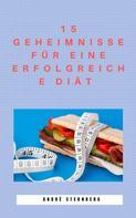André Sternberg: 15 Geheimnisse für eine erfolgreiche Diät