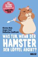 Kirsten Boie: Was tun, wenn der Hamster den Löffel abgibt? ★★★★