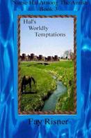 Fay Risner: Hal's Worldly Temptations