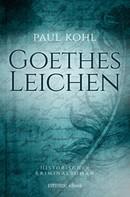Paul Kohl: Goethes Leichen ★★★