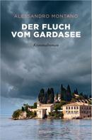 Alessandro Montano: Der Fluch vom Gardasee ★★★★