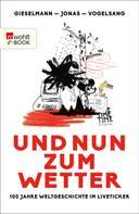 Dirk Gieselmann: Und nun zum Wetter ★★★