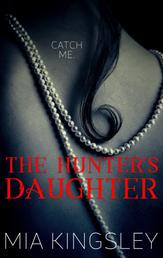 The Hunter's Daughter - The Twisted Kingdom 7