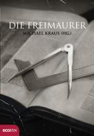 Michael Krauß: Die Freimaurer
