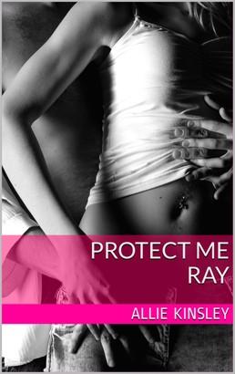 Protect me - Ray