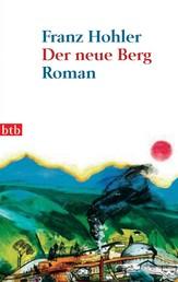 Der neue Berg - Roman