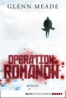 Glenn Meade: Operation Romanow ★★★★