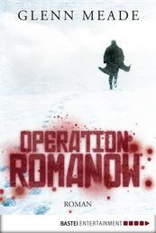 Operation Romanow - Roman