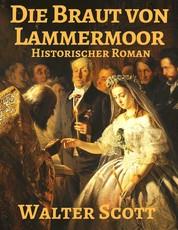 Die Braut von Lammermoor - Vollständige deutsche Ausgabe