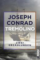 Joseph Conrad: Tremolino ★
