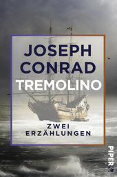 Tremolino - Zwei Erzählungen