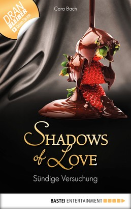Sündige Versuchung - Shadows of Love
