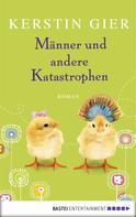 Kerstin Gier: Männer und andere Katastrophen ★★★★