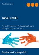 Arndt Künnecke: Türkei und EU ★★★★
