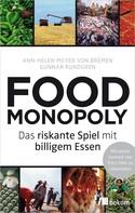 Ann-Helen Meyer von Bremen: Foodmonopoly