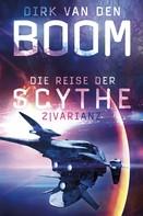 Dirk van den Boom: Die Reise der Scythe 2: Varianz ★★★★