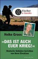 Heike Groos: Das ist auch euer Krieg! ★★★★★
