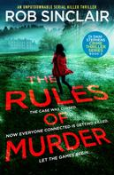 Rob Sinclair: The Rules of Murder ★★★★