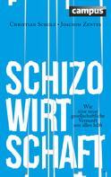 Christian Scholz: Schizo-Wirtschaft ★★★★★