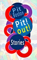 Pit Boston: Pit! Out!