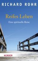 Richard Rohr: Reifes Leben ★★★★★